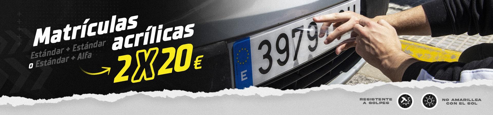 matriculas acrilicas oferta2x20€